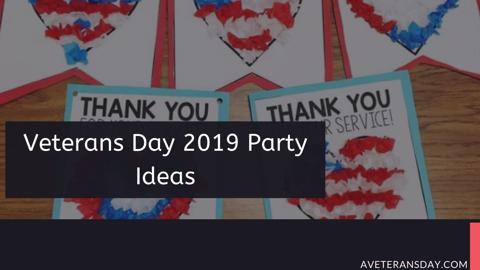 Happy Veterans Day 2019 Party Ideas