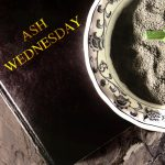 Ash Wednesday 2021 Images, Quotes, GIF, SMS, Wishes, Wallpapers, Facts, History