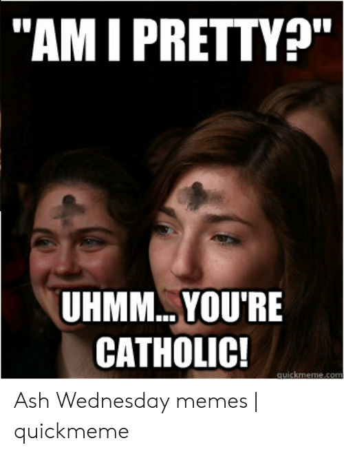 Catholic Ash Wednesday Meme 2020